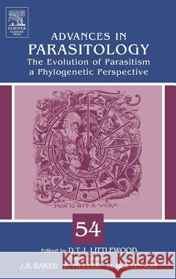 The Evolution of Parasitism - A Phylogenetic Perspective Tim Littlewood 9780120317547
