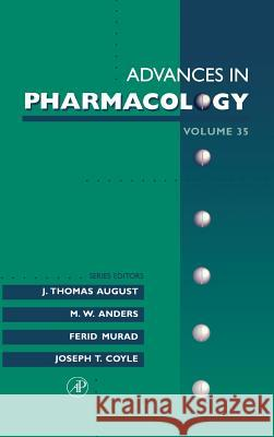 Advances in Pharmacology M. W. Anders Ferid Murad J. Thomas August 9780120329366 Academic Press