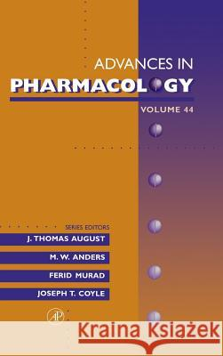 Advances in Pharmacology J. Ed. August J. Thomas August 9780120329458 Academic Press