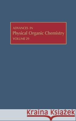 Advances in Physical Organic Chemistry Bethell                                  Donald Bethell 9780120335299