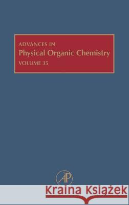 Advances in Physical Organic Chemistry Thomas Tidwell 9780120335350