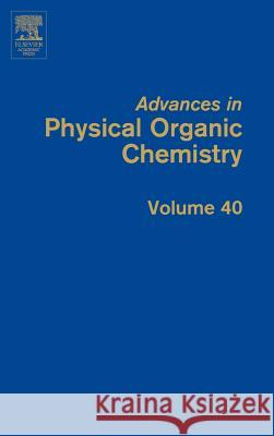 Advances in Physical Organic Chemistry J. P. Richard 9780120335404