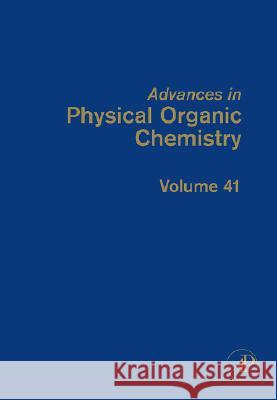 Advances in Physical Organic Chemistry J. P. Richard 9780120335411