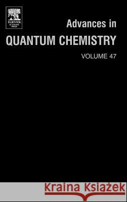 Advances in Quantum Chemistry : A Tribute Volume in Honour of Professor Osvaldo Goscinski Erkki Brandas Eugene Kryacho Erkki J. Brandas 9780120348473