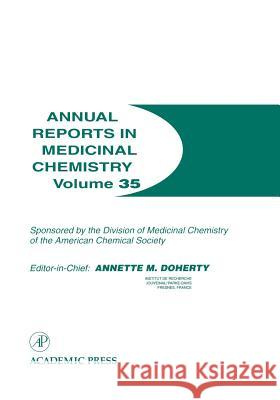 Annual Reports in Medicinal Chemistry Annette M. Doherty William K. Hagmann 9780120405350