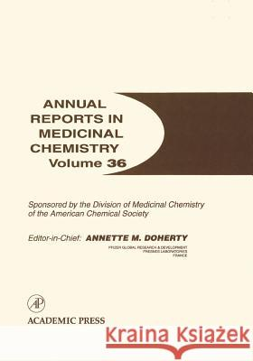 Annual Reports in Medicinal Chemistry Annette M. Doherty 9780120405367