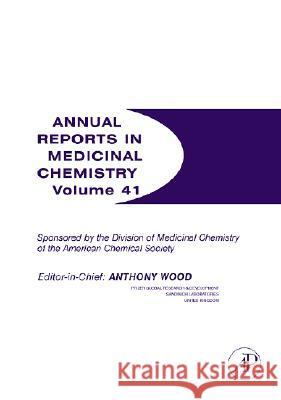 Annual Reports in Medicinal Chemistry Anthony Wood 9780120405411