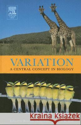 Variation: A Central Concept in Biology Benedikt Hallgrmmsson Brian K. Hall 9780120887774