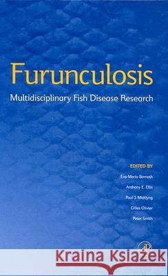 Furunculosis: Multidisciplinary Fish Disease Research Eva-Maria Bernoth Bernoth                                  Eva Maria Bernoth 9780120930401