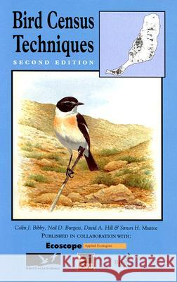Bird Census Techniques Colin J. Bibby Bibby                                    Neil D. Burgess 9780120958313