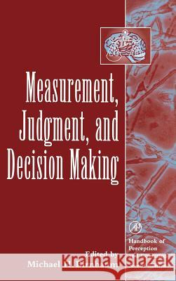 Measurement, Judgment, and Decision Making Michael H. Birnbaum 9780120999750