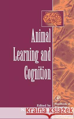 Animal Learning and Cognition N. J. Mackintosh N. J. Mackintosh Edward C. Carterette 9780121619534