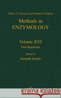 Fast Reactions Colowick                                 Kenneth Kustin 9780121818739 Academic Press