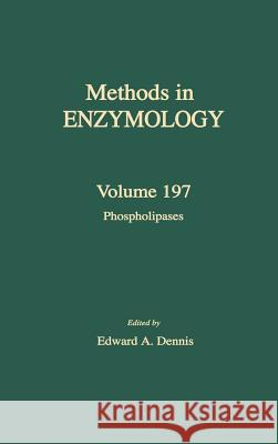 Phospholipases Colowick                                 Melvin I. Simon Edward A. Dennis 9780121820985 Academic Press
