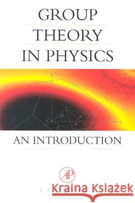 Group Theory in Physics: An Introduction John F. Cornwell J. F. Cornwell 9780121898007