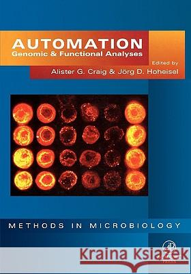 Automation: Genomic and Functional Analyses Alister Craig Craig                                    Jorg D. Hoheisel 9780121948603