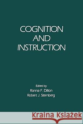Cognition and Instruction Robert J. Sternberg Ronna F. Dillon 9780122164064