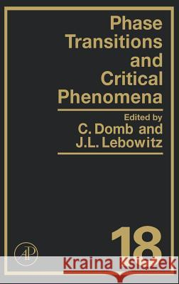 Phase Transitions and Critical Phenomena C. Domb Cyril Domb Joel L. Lebowitz 9780122203183