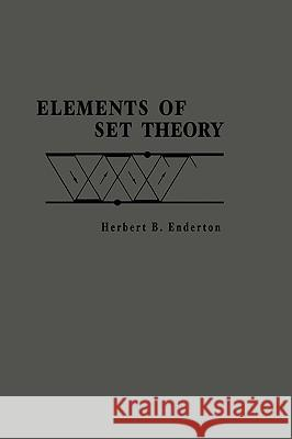 Elements of Set Theory Herbert B. Enderton 9780122384400