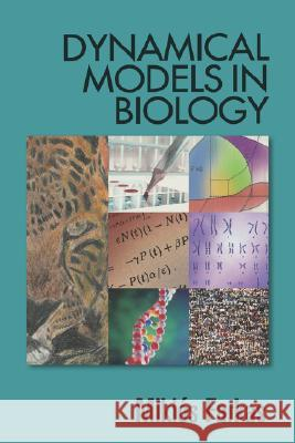 Dynamical Models in Biology Miklos Farkas Miklss Farkas 9780122491030