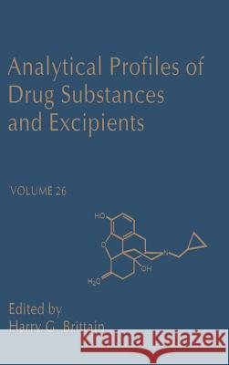 Analytical Profiles of Drug Substances and Excipients Harry G. Brittain Harry G. Brittain 9780122608261