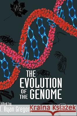 The Evolution of the Genome T. Ryan Gregory 9780123014634