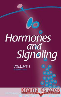 Hormones and Signaling Bert W. O'Malley Tony Hunter James Darnell 9780123124111