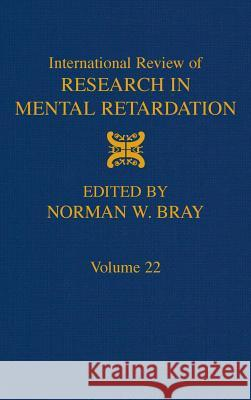 International Review of Research in Mental Retardation Laraine Masters Glidden Glidden                                  Donald L. Medin 9780123662224
