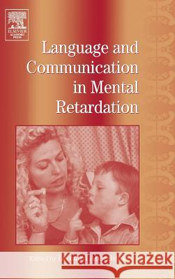 International Review of Research in Mental Retardation: Language and Communication in Mental Retardation Leonard Abbeduto Laraine Masters Glidden 9780123662279