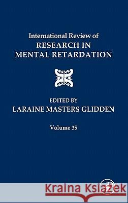 International Review of Research in Mental Retardation Laraine Masters Glidden 9780123662347
