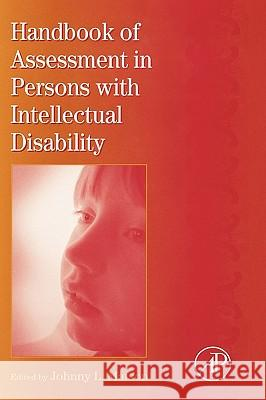 International Review of Research in Mental Retardation : Handbook of Assessment in Persons with Intellectual Disability Johnny L. Matson 9780123662354