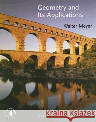 Geometry and Its Applications Walter J. Meyer 9780123694270