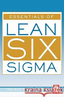 Essentials of Lean Six Sigma Salman Taghizadegan 9780123705020