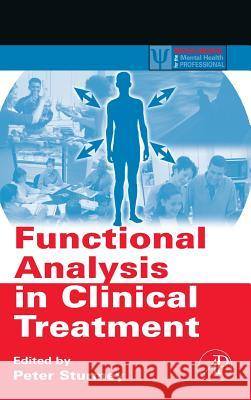 Functional Analysis in Clinical Treatment Peter Sturmey 9780123725448