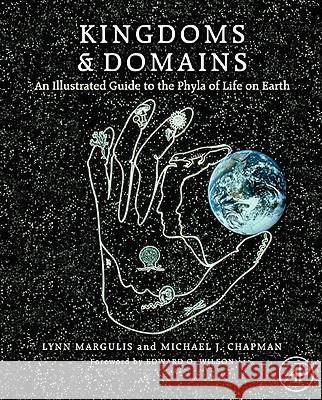 Kingdoms & Domains: An Illustrated Guide to the Phyla of Life on Earth Lynn Margulis Karlene V. Schwartz 9780123736215