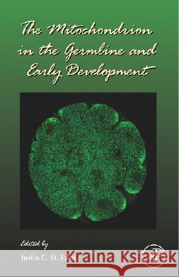 The Mitochondrion in the Germline and Early Development Justin C. S 9780123736628