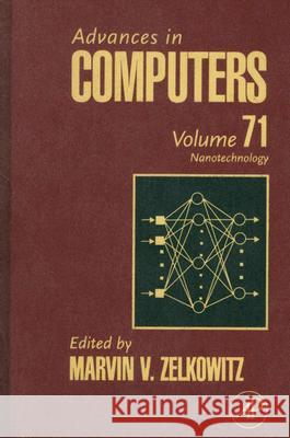 Advances in Computers: Nanotechnology Marvin Zelkowitz 9780123737465