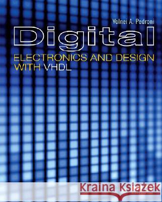 Digital Electronics and Design with VHDL Volnei A. Pedroni 9780123742704