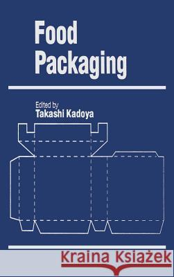 Food Packaging Takashi Kadoya 9780123935908