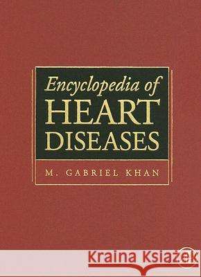 Encyclopedia of Heart Diseases M. Gabriel Khan 9780124060616