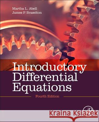Introductory Differential Equations Martha L. Abell 9780124172197