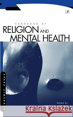 Handbook of Religion and Mental Health Harold George Koenig 9780124176454