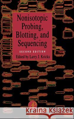 Nonisotopic Probing, Blotting, and Sequencing Larry J. Kricka Kricka 9780124262911