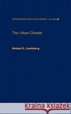 The Urban Climate Helmut Landsberg 9780124359604