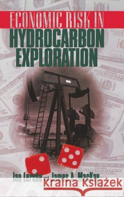 Economic Risk in Hydrocarbon Exploration Ian Lerche I. Lerche John A. MacKay 9780124441651