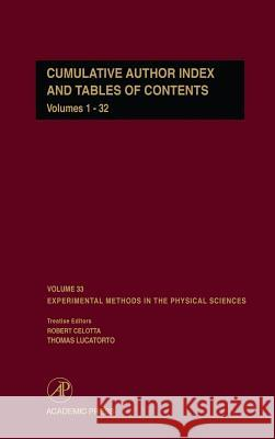 Cumulative Author Index and Tables of Contents Volumes1-32: Author Cumulative Index Robert Celotta Thomas Lucatorto 9780124759800