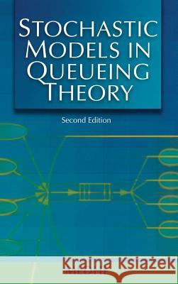 Stochastic Models in Queueing Theory Jyotiprasad Medhi J. Medhi 9780124874626 Academic Press