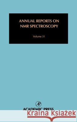 Annual Reports on NMR Spectroscopy : Special Edition Food Science Graham A. Webb M. McCarthy P. S. Belton 9780125053310
