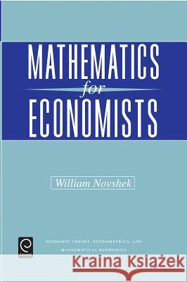 Mathematics for Economists William Novshek 9780125225755