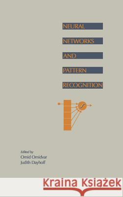 Neural Networks and Pattern Recognition Omid Omidvar Judith Dayhoff 9780125264204